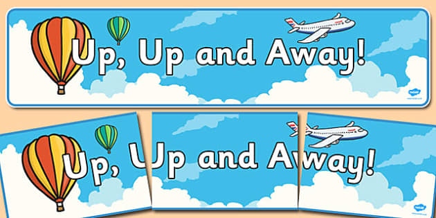 Up, Up and Away Display Banner - up, away, display banner, display, banner