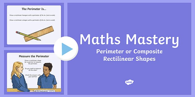 Year 5 Measurement Perimeter of Composite Rectilinear Shapes Maths Mastery PowerPoint