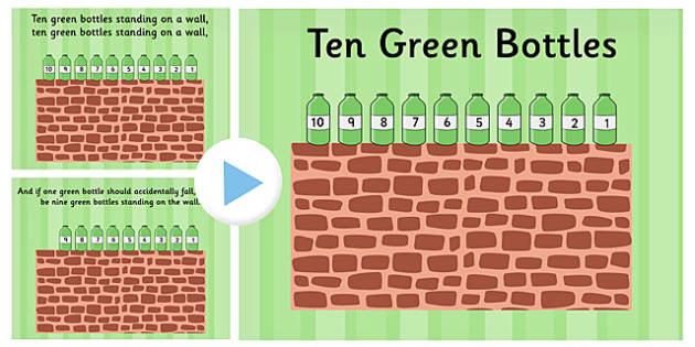Ten Green Bottles PowerPoint - ten green bottles, 10 green bottles, nursery rhymes, nursery rhyme powerpoint, ten green bottles nursery rhyme powerpoint