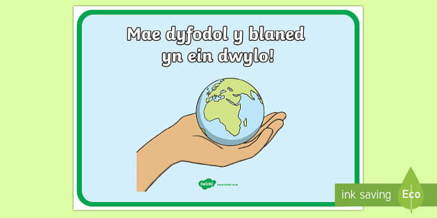 Poster Arddangos Eco ac Ailgylchu Dyfodol y Blaned