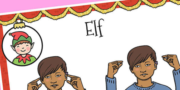 A4 British Sign Language Sign for Elf - sign language, elf, a4