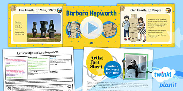 PlanIt - Art KS1 - Let's Sculpt Lesson 3: Barbara Hepworth Lesson Pack