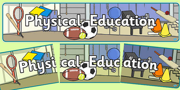 Physical Education Display Banner -  PE, action, actions, physical actions,display, banner, poster, sign, visual aid, Physical education, prompt, PE equipment