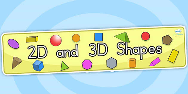 2D and 3D Shapes Banner - 2D shapes, 3D shapes, shapes, banner