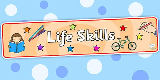 Life Skills Display Banner - life skills, display banner, banner, display, banner for display, display header, header for display, header, life skills banner