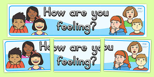 How Are You Feeling Banner - ourselves, feelings, healthy, banner