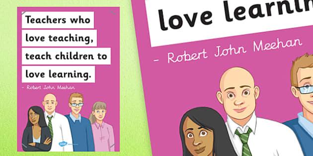 Teachers Who Love Teaching Poster - poster, display, teachers