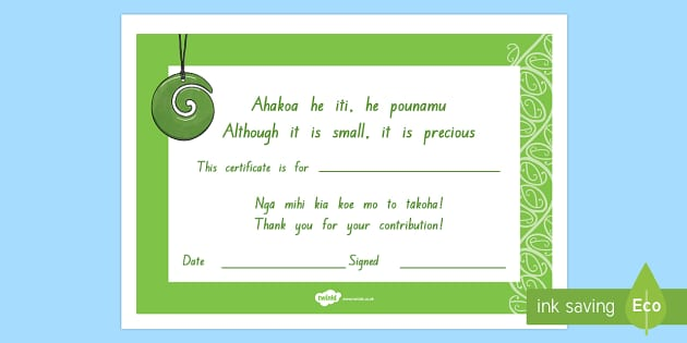 Celebrating the child Ahakoa he iti he pounamu Certificates English/Te Reo Maori