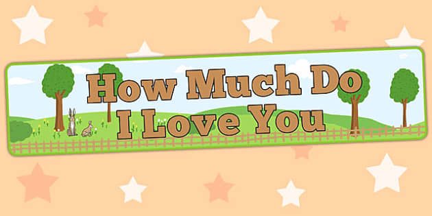 How Much Do I Love You Display Banner - How, Much, Love, Display