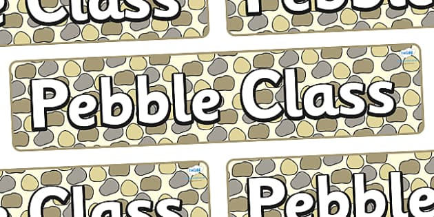 Pebble Themed Classroom Display Banner - Themed banner, banner, display banner, Classroom labels, Area labels, Poster, Display, Areas