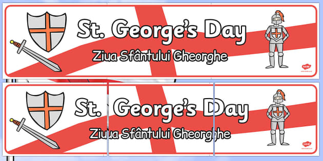 St George's Day Display Banner Romanian Translation - romanian, St George's Day, display, banner, poster, maiden, St George, patron saint, dragon, sword, England, fought, horse, English