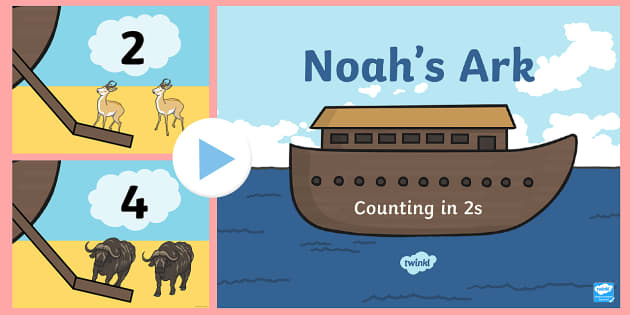 Noah's Ark Counting in 2s PowerPoint - noah, ark, counting, 2