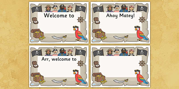 Pirate Themed Editable Class Welcome Signs - pirates, pirate themed welcome signs, pirate themed signs, pirate signs, welcome signs, pirate classroom signs