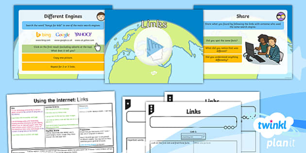 PlanIt - Computing Year 2 - Using the Internet Lesson 3: Links Lesson Pack - Y2 PlanIt Computing Using the Internet, internet, safety, search, web, world wide, www, chrome, expl