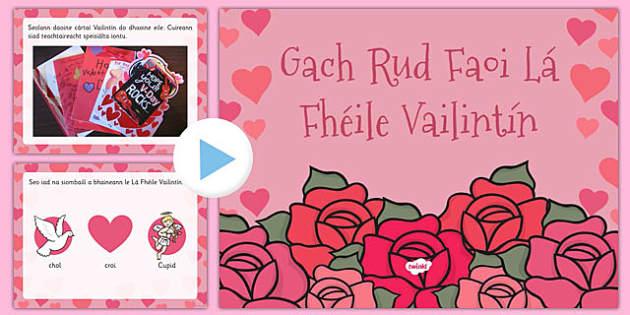 Gach Rud Faoi Lá Fhéile Vailintín EYFS All About Valentine's Day PowerPoint Gaeilge - gaeilge, valentine, love, cupid