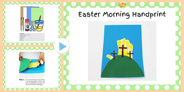 Easter Morning Handprint Craft PowerPoint - powerpoint, craft