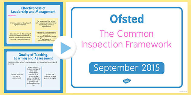 Common Inspection Framework Introduction for All Staff - common, inspection, framework