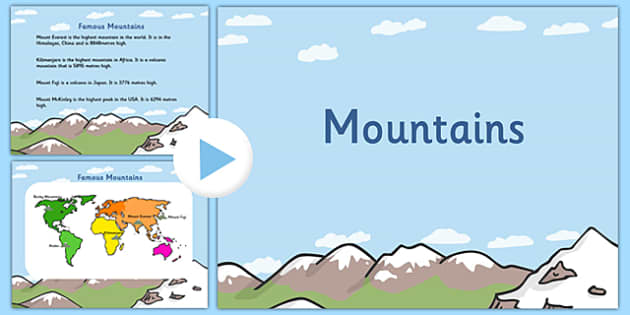 Mountains PowerPoint - mountains, mountains powerpoint, geography powerpoint, information about mountains, mountains around the world, geography ks2, ks2