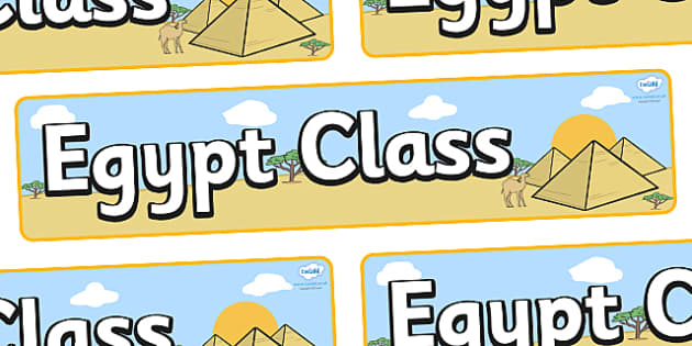 Egypt Themed Classroom Display Banner - Themed banner, banner, display banner, Classroom labels, Area labels, Poster, Display, Areas