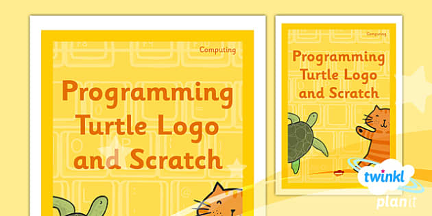 PlanIt - Computing Year 3 - Programming Turtle Logo and Scratch Unit Book Cover - planit, book cover, computing, year 3, programming turtle logo and scratch