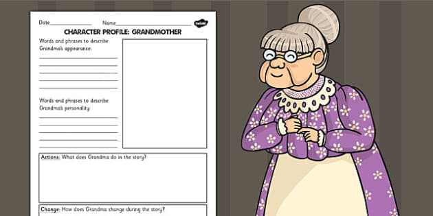 Stig of the Dump Grandma Character Profile Worksheet - stories