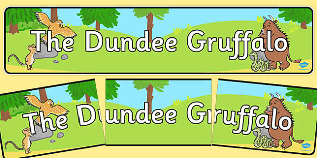 The Dundee Gruffalo Display Banner - cfe, dundee, gruffalo, display banner, display, banner