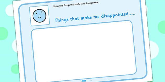 Draw 5 Things That Make You Disappointed - feelings, emotion, SEN
