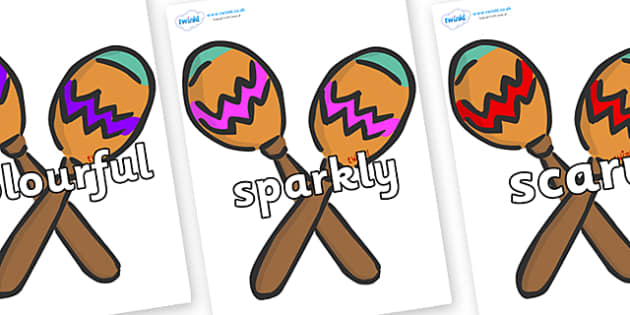 Wow Words on Maracas - Wow words, adjectives, VCOP, describing, Wow, display, poster, wow display, tasty, scary, ugly, beautiful, colourful sharp, bouncy