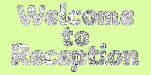 Welcome To Reception Mindfulness Display Lettering - eyfs, early years, display, lettering, mindfulness, colouring, pattern, welcome, transition, new class, starters, reception