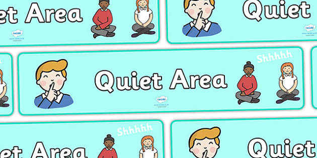 Quiet Area Display Banner - Classroom Area Signs, KS1, Banner, Foundation Stage Area Signs, Classroom labels, Area labels, Area Signs, Classroom Areas, Poster, Display, Areas, Literacy, Writing, CLL