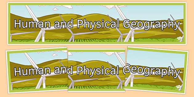Human and Physical Geography Display Banner - human and physical geography, display banner, display, banner