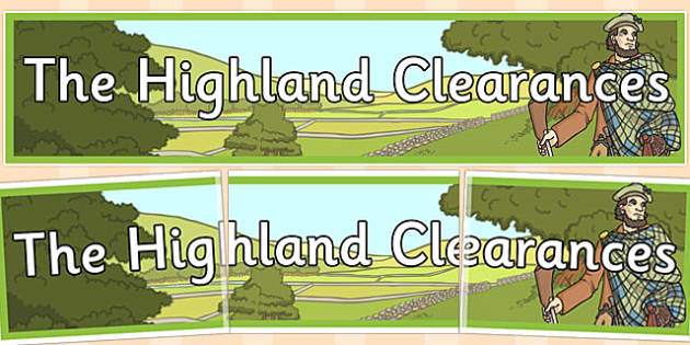 The Highland Clearances Display Banner - highland, clearances