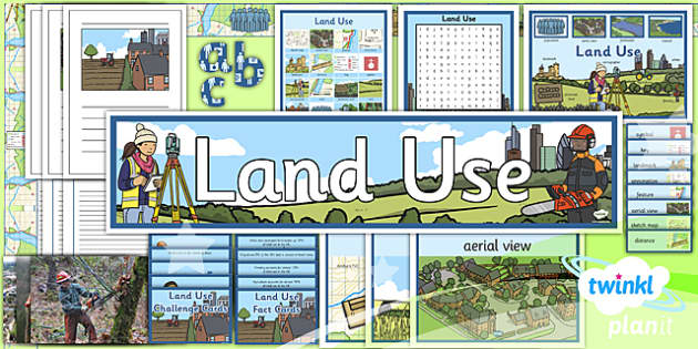 PlanIt - Geography Year 3 - Land Use Additional Resources - planit