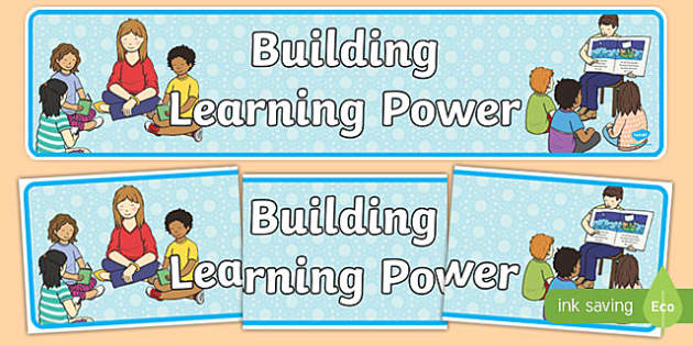 Building Learning Power Display Banner