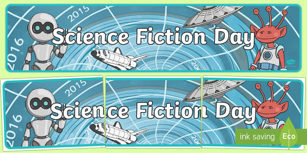 Science Fiction Day Banner - science fiction, sci-fi, fantasy, graphic novel, comics, technology