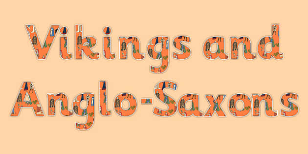Vikings and Anglo-Saxons Themed Display Lettering - history, letters, alphabet, Britain, British history