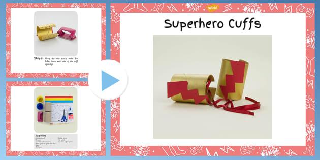 Superhero Cuffs Craft Instructions PowerPoint - superhero, craft