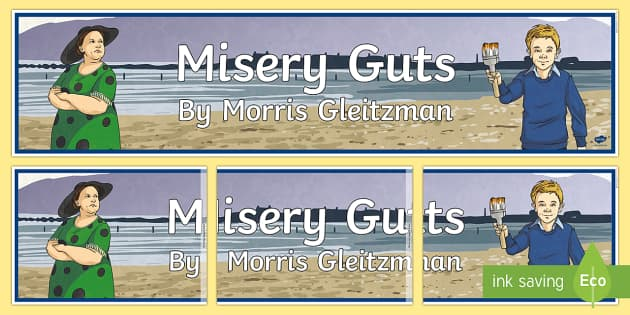 Display Banner to Support Teaching on Misery Guts by Morris Gleitzman  Display Banner-Australia - Literacy, Misery Guts, Morris Gleitzman, novel study, author study, novel, books, literacy, literatu