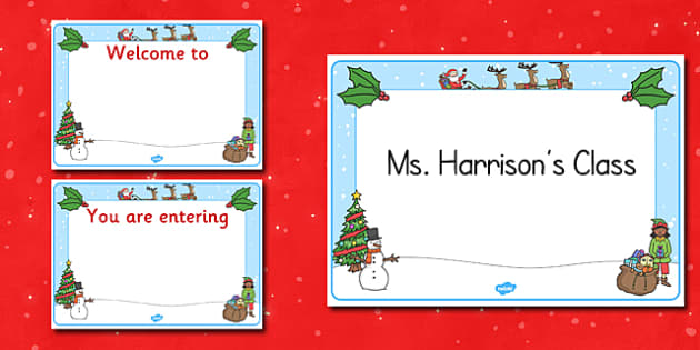 Christmas Themed Class Welcome Signs Editable  - christmas, signs