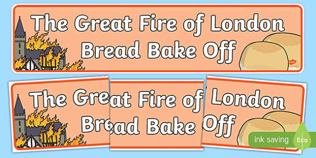 The Great Fire of London Bread Bake Off Banner