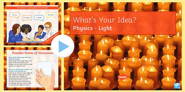 KS3 Light What's Your Idea? PowerPoint