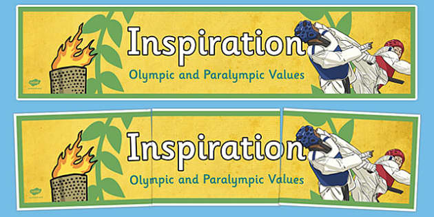 Inspiration Olympics and Paralympics Values Display Banner - olympics, rio, 2016, value, values, behaviour, aspiration, games, summer, display, banner, heading