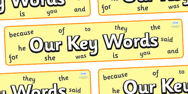 Our Keywords Display Banner - our keywords, display, banne,r sign, poster, KS1, CLL, Communication language and literacy, Display, Key words, high frequency words, foundation stage literacy, DfES Letters and Sounds, Letters and Sounds, spelling