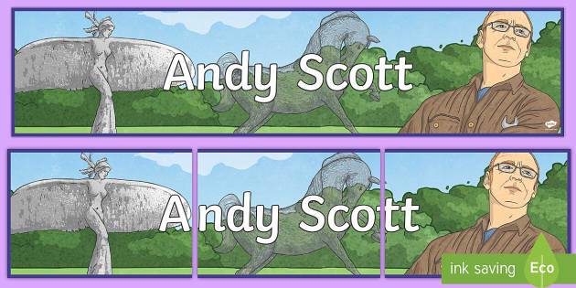 CfE Andy Scott Display Banner - Scottish Landmarks, scottish artists, sculptures, CfE Art & Desgin, CfE Technology, CfE Geography, P