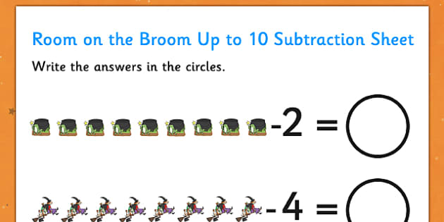 Subtraction Up to 10 and 20 Sheet to Support Teaching on Room on the Broom - room, broom, subtraction, 10, 20, sheet