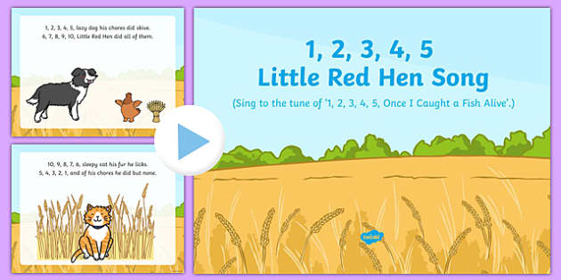 1, 2, 3, 4, 5, Little Red Hen Song PowerPoint