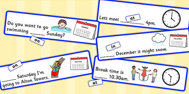 Time Prepositions Fill In The Sentence - positions, visual aids