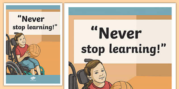 Never Stop Learning Inspirational Classroom Quote Display Poster - usa, america, inspirational quote, display, motivation, inspiration, never stop learning