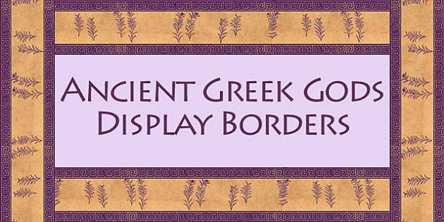 Ancient Greek Gods Display Borders - ancient greece, border