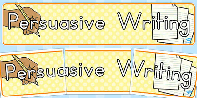 Persuasive Writing Display Banner - australia, display, banner